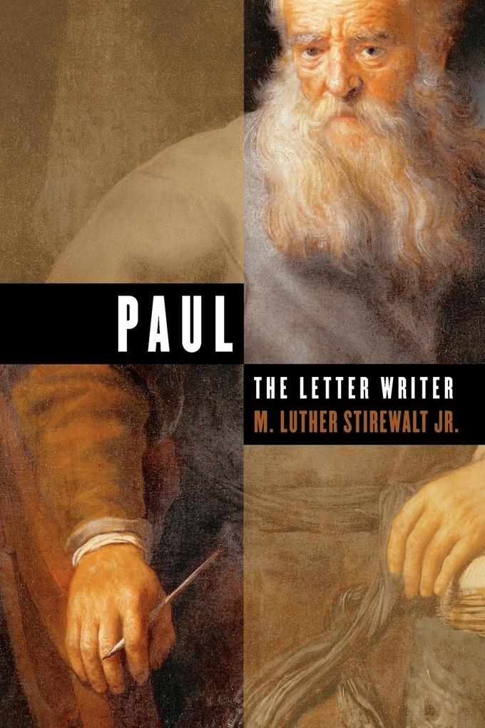 Paul, the Letter Writer als Taschenbuch