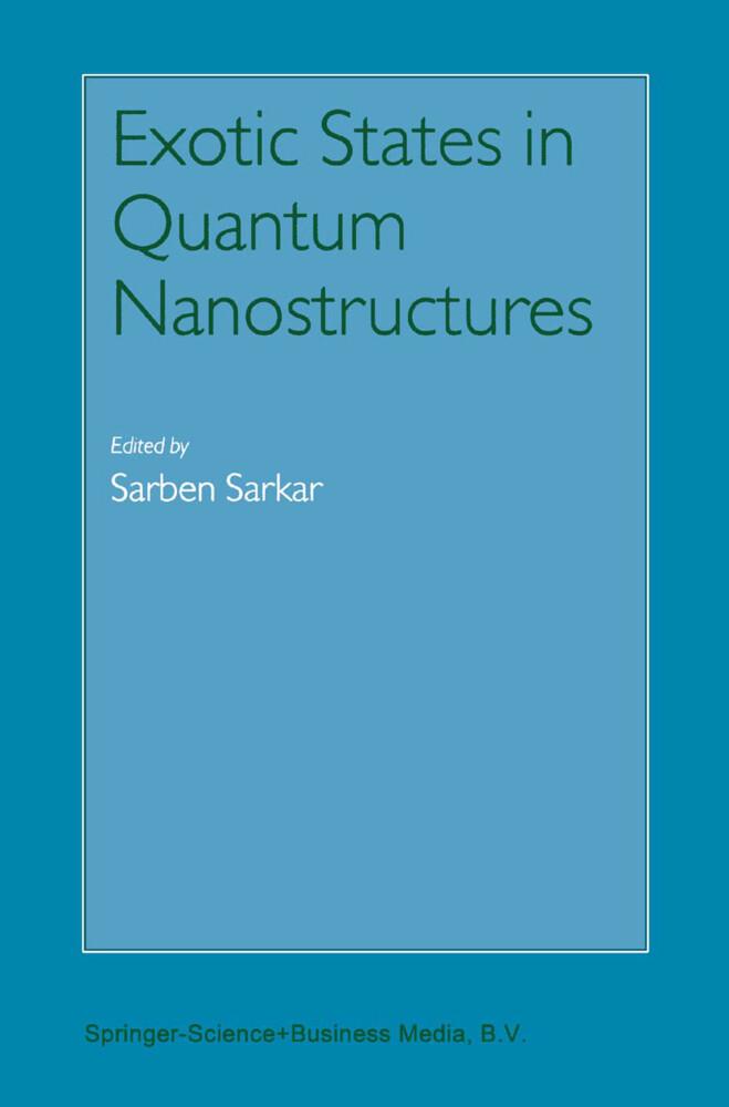Exotic States in Quantum Nanostructures als Buch