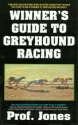 The Winner's Guide to Greyhound Racing als Taschenbuch