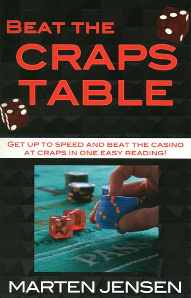 Beat the Craps Table als Taschenbuch