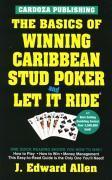 The Basics of Winning Caribbean Stud Poker / Let It Ride, 2nd Edition als Taschenbuch