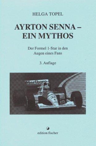 Ayrton Senna. Ein Mythos als Buch