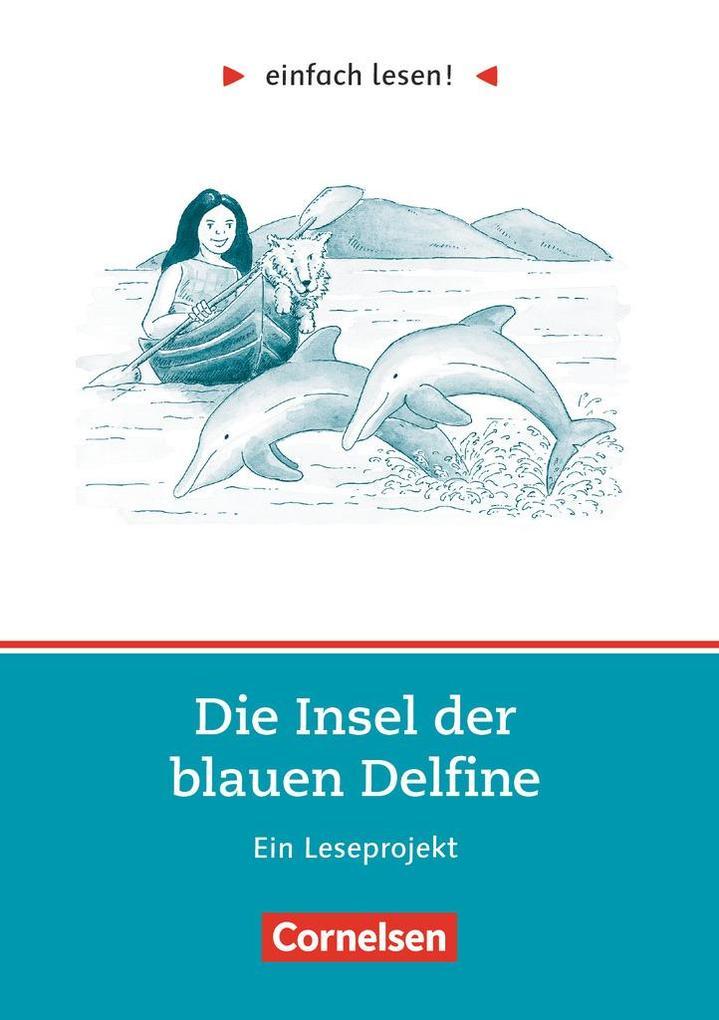 einfach lesen! Die Insel der blauen Delfine. Aufgaben und Übungen als Buch