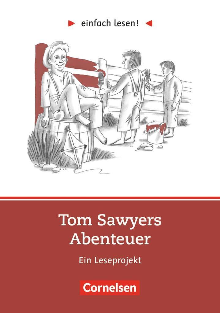 einfach lesen! Tom Sawyer. Aufgaben und Übungen als Buch