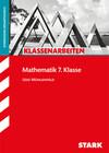 Klassenarbeiten Gymnasium - Mathematik 7. Klasse