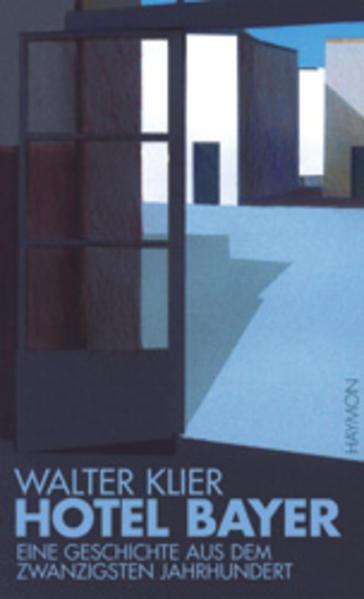 Hotel Bayer als Buch