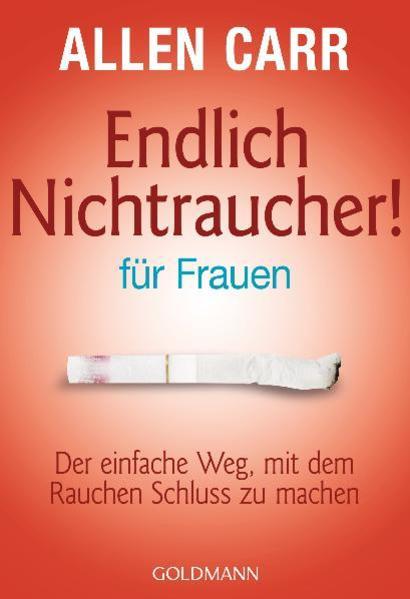 Endlich Nichtraucher - für Frauen als Taschenbuch