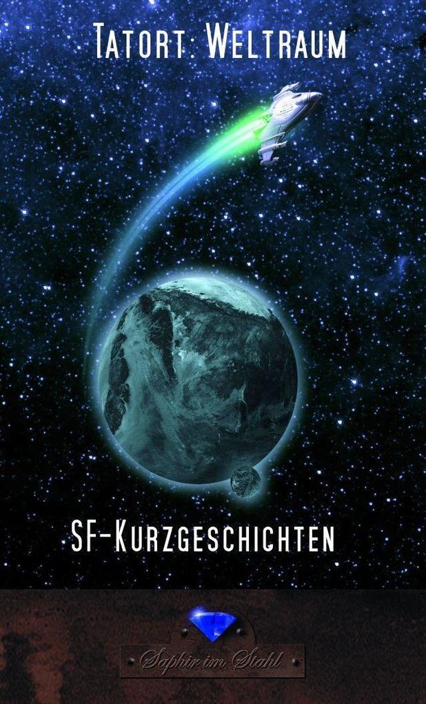 Tatort: Weltraum als eBook