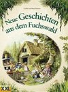 Neue Geschichten aus dem Fuchswald 02