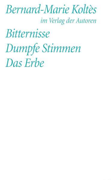 Bitternisse / Dumpfe Stimmen / Das Erbe als Buch