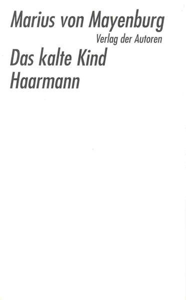 Das kalte Kind / Haarmann als Buch