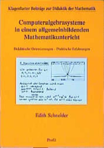 Computeralgebrasysteme in einem allgemeinbildenden Mathematikunterricht als Buch