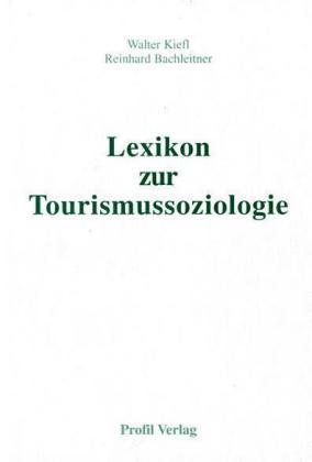 Lexikon zur Tourismussoziologie als Buch