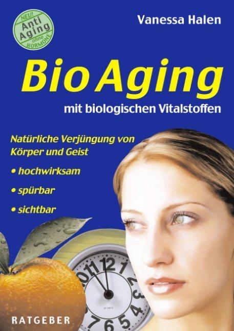 BioAging mit biologischen Vitalstoffen als Buch