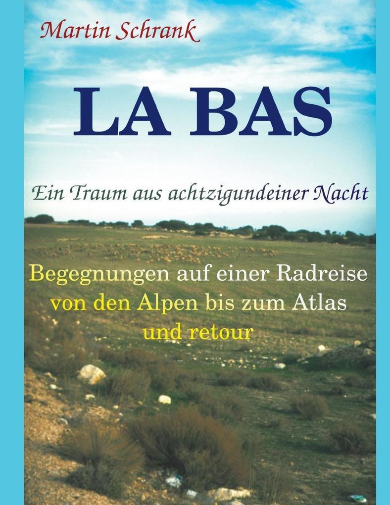 La Ba's - Ein Traum aus achtzigundeiner Nacht als eBook