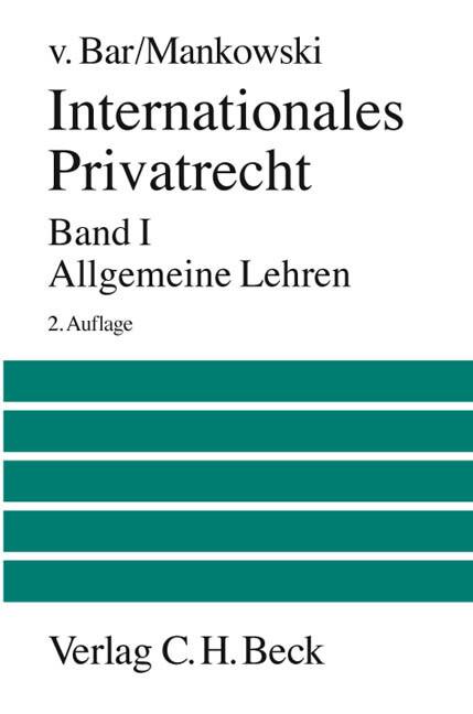 Internationales Privatrecht Bd. 1: Allgemeine Lehren als Buch