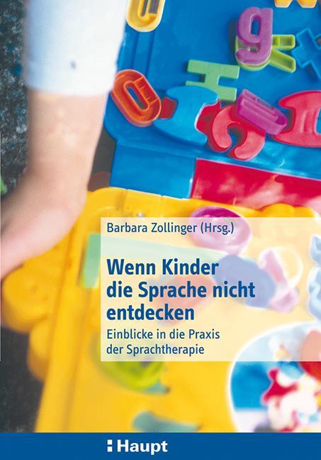 Wenn Kinder die Sprache nicht entdecken als Buch