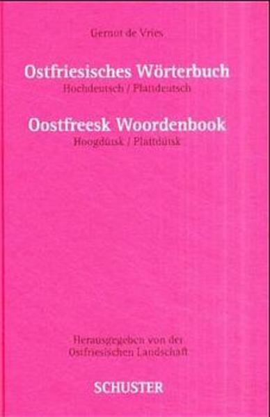 Ostfriesisches Wörterbuch. Oostfreesk Woordenbook als Buch