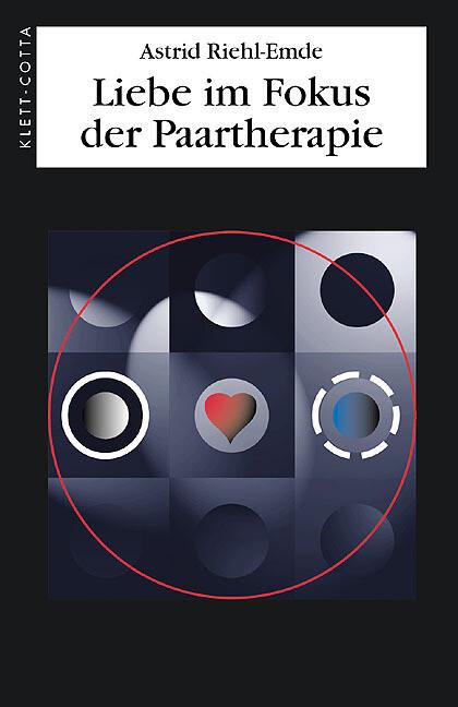 Liebe im Fokus der Paartherapie als Buch