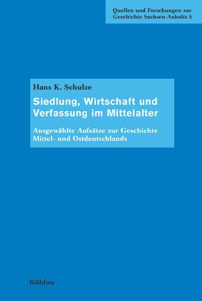 Siedlung, Wirtschaft und Verfassung im Mittelalter als Buch