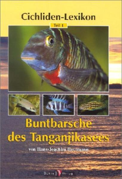 Cichliden-Lexikon 1. Buntbarsche des Tanganjikasees als Buch