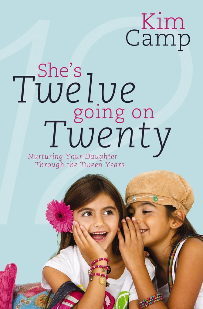 She's Twelve Going on Twenty als eBook