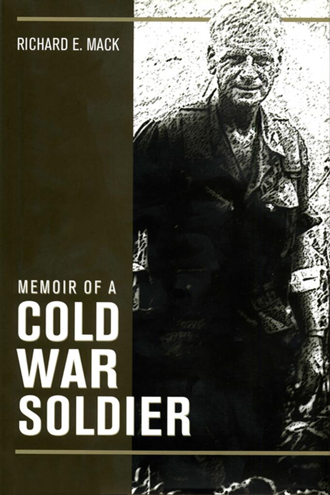 Memoir of a Cold War Soldier als eBook