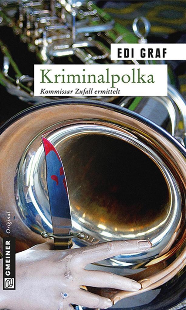 Kriminalpolka als eBook von Edi Graf - GMEINER
