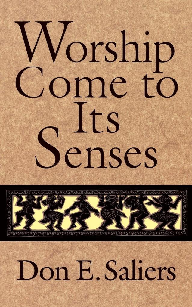 Worship Come to Its Senses als Taschenbuch