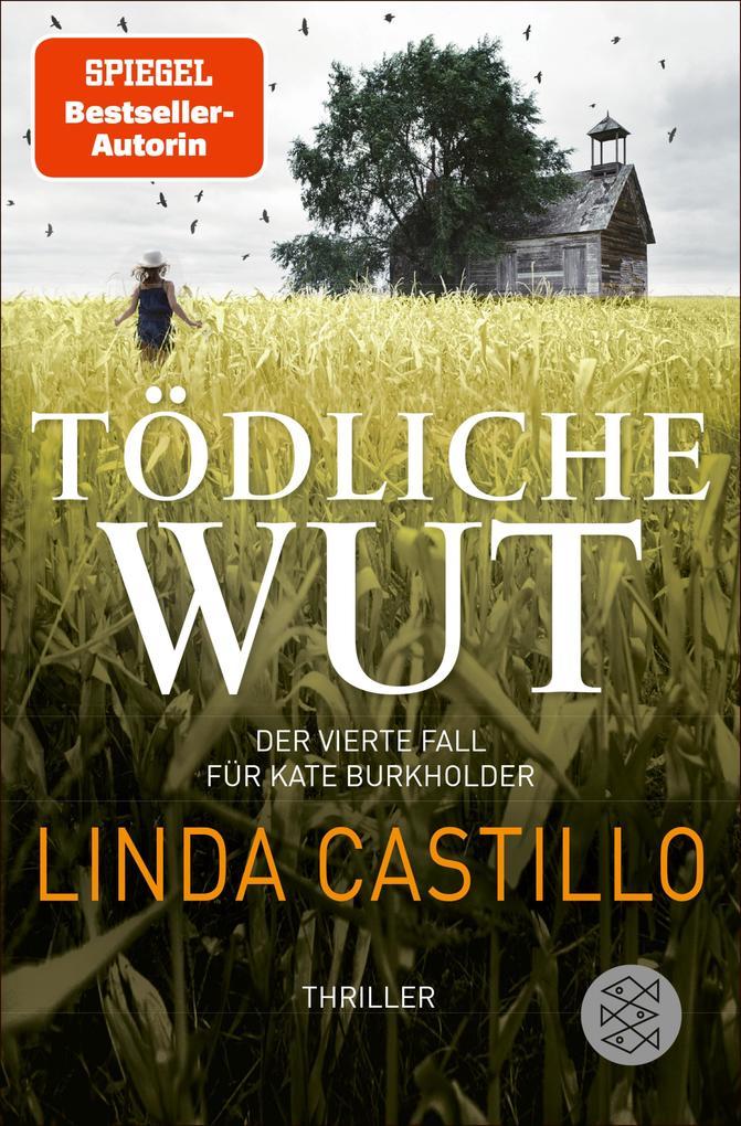 Tödliche Wut als eBook von Linda Castillo