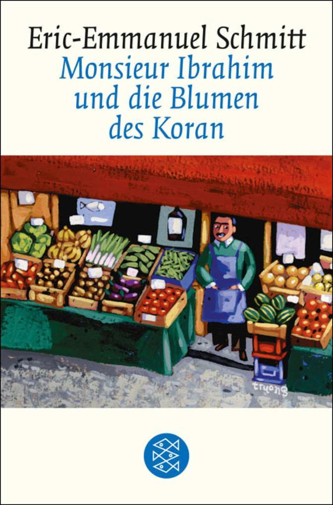 Monsieur Ibrahim und die Blumen des Koran als eBook epub