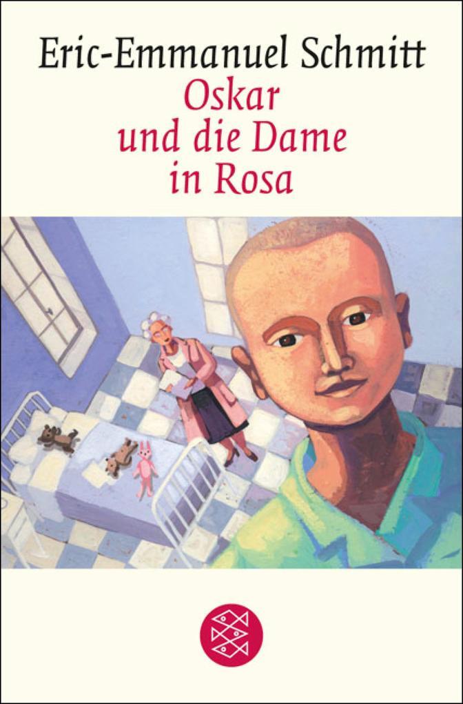 Oskar und die Dame in Rosa als eBook von Eric-Emmanuel Schmitt