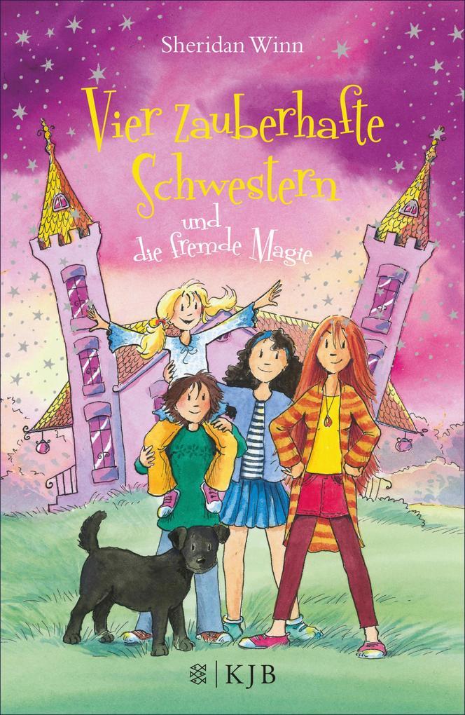Vier zauberhafte Schwestern und die fremde Magie als eBook von Sheridan Winn