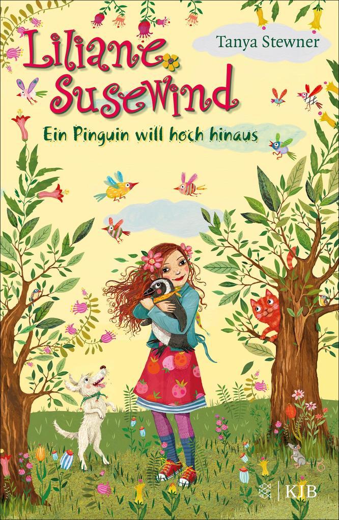 Liliane Susewind - Ein Pinguin will hoch hinaus als eBook von Tanya Stewner