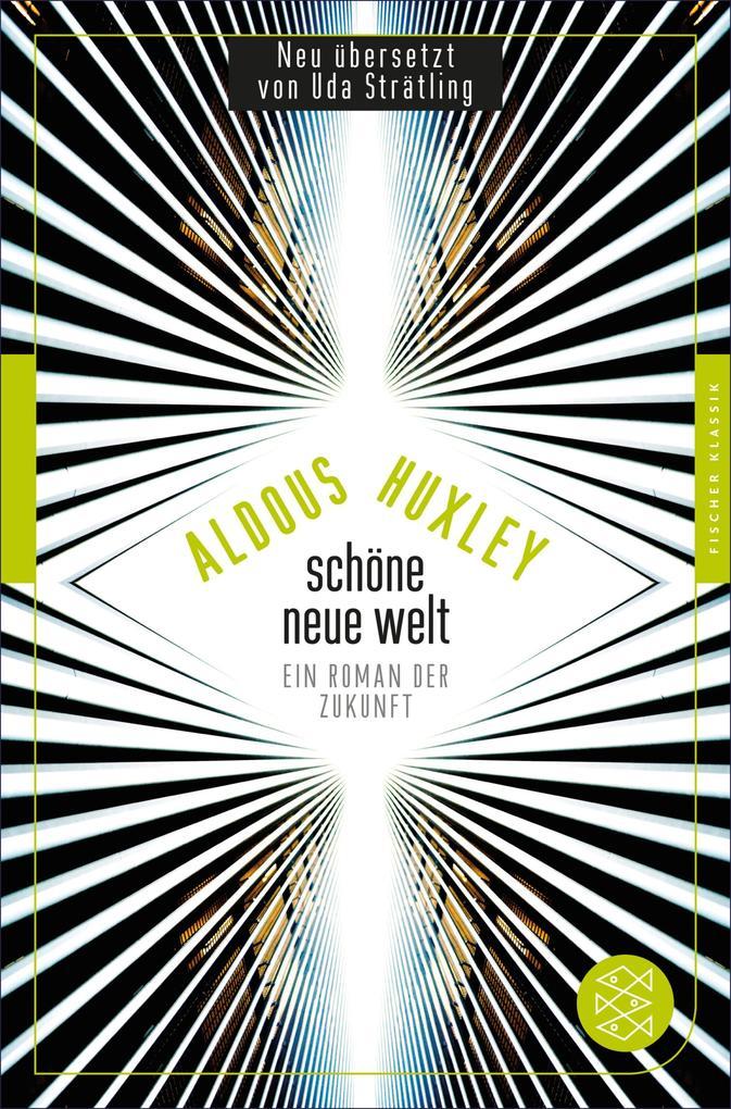 Schöne Neue Welt als eBook von Aldous Huxley