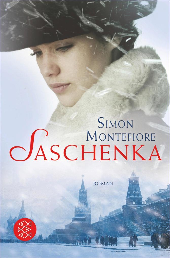 Saschenka als eBook von Simon Montefiore