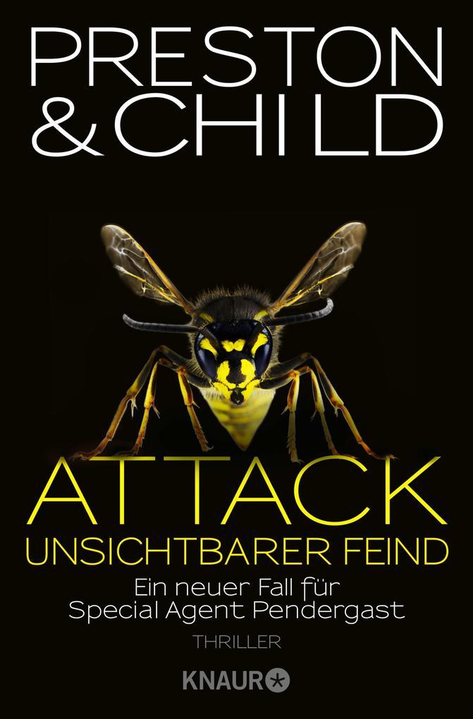 Attack Unsichtbarer Feind als eBook von Douglas Preston, Lincoln Child