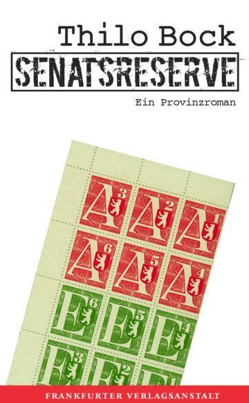 Senatsreserve als eBook von Thilo Bock - Frankfurter Verlagsanstalt