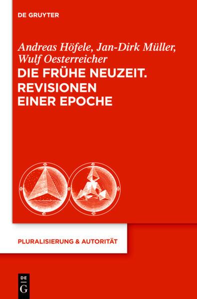 Die Frühe Neuzeit. Revisionen einer Epoche als Buch