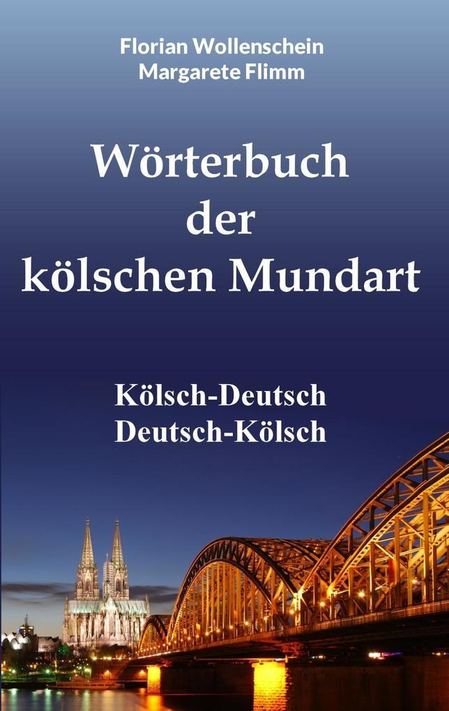 Wörterbuch der kölschen Mundart als eBook