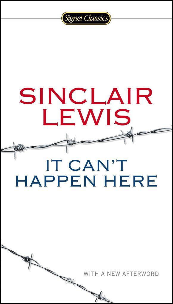 It Can´t Happen Here als Taschenbuch von Sinclair Lewis, Michael Meyer, Gary Scharnhorst