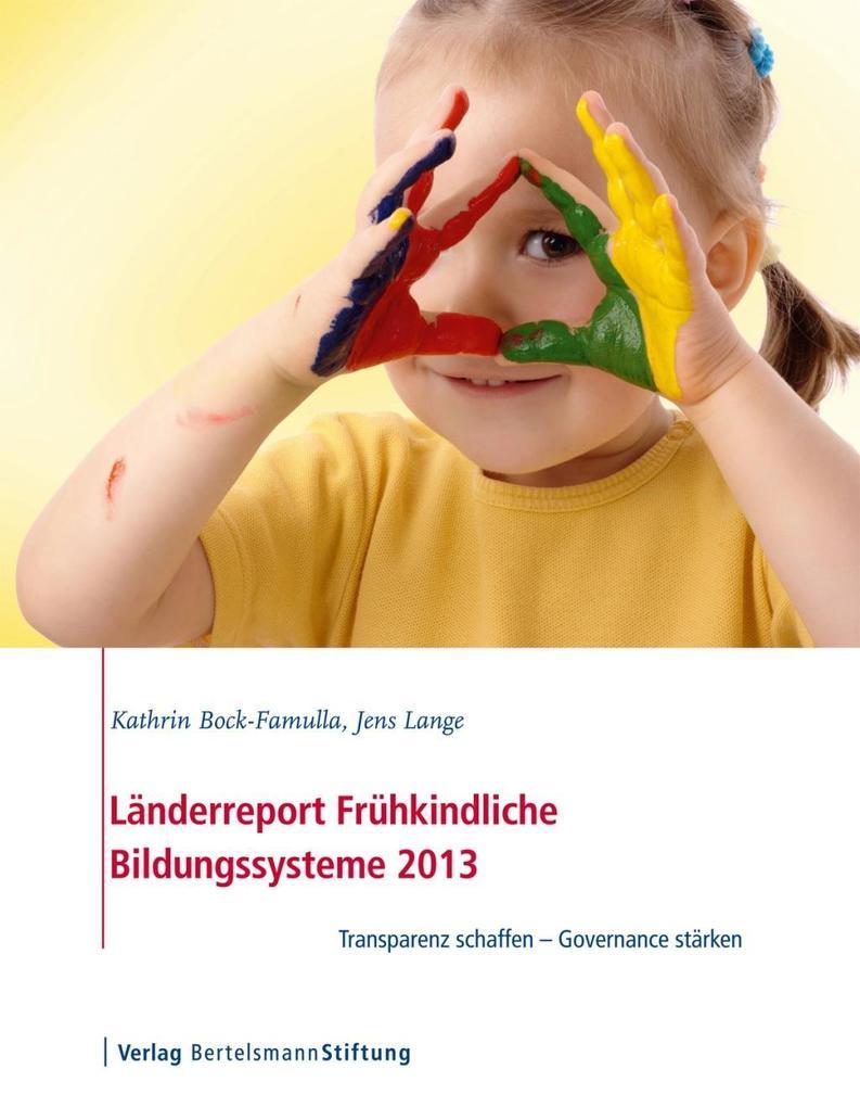 Länderreport Frühkindliche Bildungssysteme 2013 als eBook