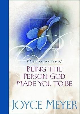 Being the Person God Made You to Be als Buch