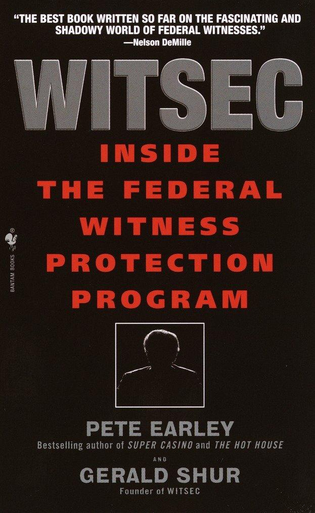 Witsec Inside the Federal Witness Protection Program als Taschenbuch