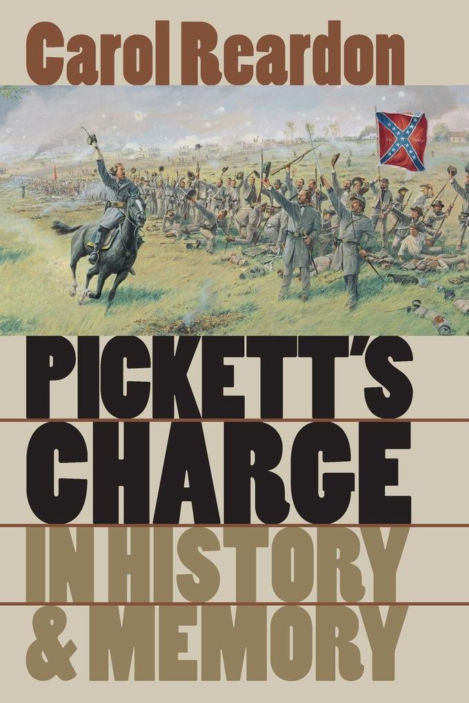 Pickett's Charge in History and Memory als Taschenbuch