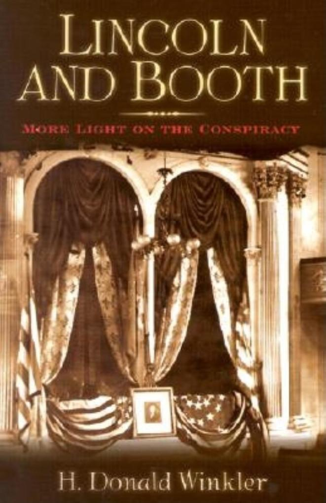 Lincoln and Booth: More Light on the Conspiracy als Taschenbuch
