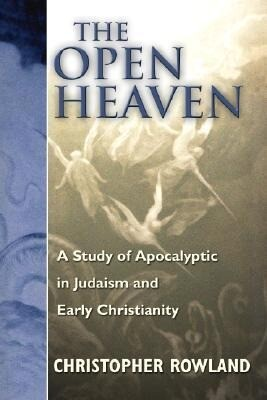 The Open Heaven: A Study of Apocalyptic in Judaism and Early Christianity als Taschenbuch