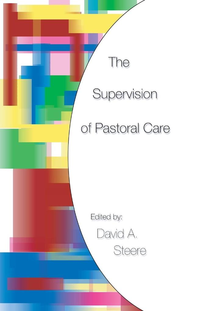 The Supervision of Pastoral Care als Taschenbuch
