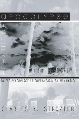 Apocalypse: On the Psychology of Fundamentalism in America als Taschenbuch