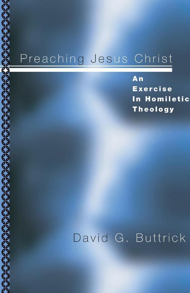 Preaching Jesus Christ als Taschenbuch